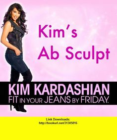 Kim Kardashian: Fit In Your Jeans by Friday: Amazing Abs Body Sculpt!, iphone, ipad, ipod touch, itouch, itunes, appstore, torrent, downloads, rapidshare, megaupload, fileserve
