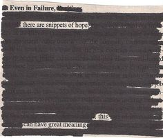 Newspaper Blackout Poems: A Creative Way To Write Poetry Poetry Quotes, Book Quotes, Words Quotes, Me Quotes, Quotable Quotes, Found Poetry, Smart Quotes, Smart Sayings, Blackout Poetry