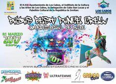 Baja´s Best Dance Crew, 31-mar, Pabellón cultural de la republica, Cabo San Lucas