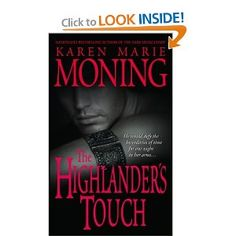 The Highlander's Touch (Highlander, Book 3)...I'm a bit shame to admit, but I have a weakness for Scottish historical romances.  And I have the KMM's Highlander Series to blame.