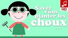 SAVEZ-VOUS PLANTER LES CHOUX A LA MODE DE CHEZ NOUS comptine maternelle ...