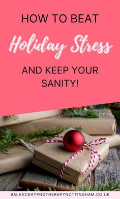 Are you worried about your stress levels this holiday season? Learn how to beat holiday stress and keep your sanity with our tips and strategies for calm and relaxation. Hypnosis for stress management tips and strategies to help you cope with whatever life throws at you. #stressmanagement #holidaystress #xmasstress #stress #hypnosisstress #therapystress