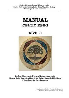 Carlos Alberto de França Rebouças Junior  Mestre Reiki Usui, Seichim, Celtic Reiki, Magnified Healing  e Prismologia da Cura...