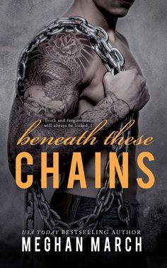 Beneath These Chains (Beneath, #3) by Meghan March.... I loved Lord and Elle, they were perfect! Can't wait to get to know Titan a whole lot better!