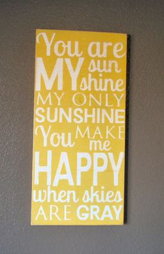 You Are My Sunshine Wooden Distressed Subway Art Sign Wall Hanging. $38.00, via Etsy.