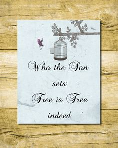 Who the Son set Free is Free Indeed 8x10 Printable Wall Art - Faith