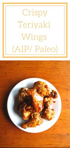 Crispy Teriyaki Wings | AIP Sisterhood
