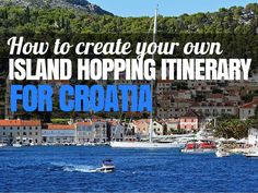Here is all you need to know about how to create a customized budget Croatia Island Hopping Itinerary, including costs and local tips.