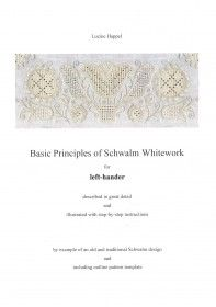 Basic Principles of Schwalm Whitework (Left Handed) by Luzine Happel