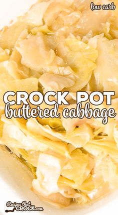 Crock Pot Buttered Cabbage - Recipes That Crock! Are you looking for an easy way to make buttered cabbage in your slow cooker? Our Crock Pot Buttered Cabbage is an easy way to enjoy this classic recipe. This recipe makes a delicious low carb side dish! Cabbage Slow Cooker, Crock Pot Cabbage, Crock Pot Slow Cooker, Crock Pot Cooking, Cabbage In The Crockpot, How To Cook Cabbage, Cabbage Meals, Easy Cooking, Butter Cabbage Recipe