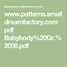 www.patterns.smalldreamfactory.com pdf Babybody%20Gr.%2056.pdf