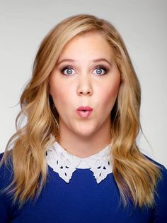 Amy Schumer. She is flippin hilarious and I want to be this funny.