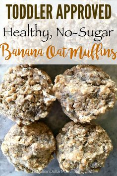 Easy Banana Oatmeal Muffins - No sugar, no eggs - toddler approved!