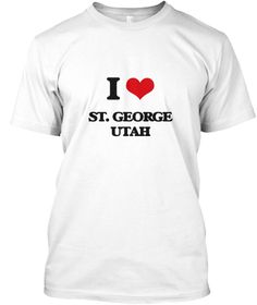 "I Love St. George Utah White T-Shirt Front - This is the perfect gift for someone who loves St. George. Thank you for visiting my page (Related terms: I Love,I Love St. George Utah,Byu,""I Love St. George Utah"",""St. George"",""Washington"",""St. George Tra ...)"