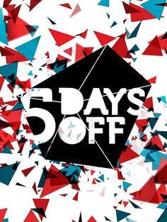5 Days Off 2011