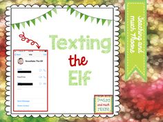 Teaching and Much Moore: Texting the Elf...