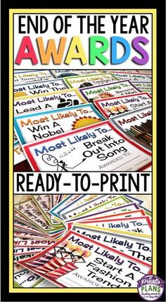 """End your school year by giving your students these 30 ready-to-print """"Most Likely To"""" awards! They are sure to get your students laughing, and they will have an end of the year gift to remember you! All you have to do is print, sign/date, and you are done."""