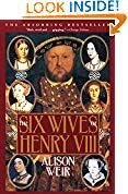 I finished listening to The Six Wives of Henry VIII (Unabridged) by Alison Weir, narrated by Simon Prebble on my Audible app. Try Audible and get it free. Wives Of Henry Viii, King Henry Viii, Tudor History, British History, Asian History, Ancient History, Open Library, Library Books, Alison Weir