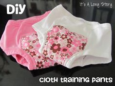 DIY cloth training pants! Don't know if these would work overnight, but it would give daytime security and make mommy braver...