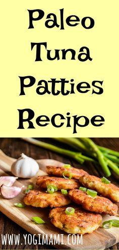 Paleo Tuna Patties Recipe