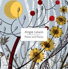 Angie Lewin. Plants and Places. Presents over 70 of Angie's beautifully crafted linocuts and wood engravings. The works are grouped according to habitat – such as coast, woodland and hedgerow, and garden – together with drawings, paintings and collages from her sketchbooks of grasses, seed pods, seaweed, shells and other objects collected on her walks. Hardback.