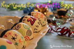 Confetti Eggs-These are great for new years or easter