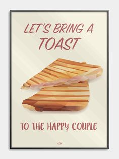 Let's bring a toast to the happy couple - Bryllupsgave til brudeparret Bring It On, Let It Be, Funny Signs, Affirmations, Haha, Posters, Weeding, Couples, Quotes