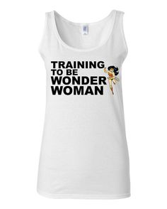 Work Out Clothes - Training To Be Wonder Woman - Funny Workout Shirt by KimFitFab, $22.00