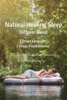 Natural Healing Sleep Diffuser Blend #aromatherapysleep #aromatherapysleepdiffuser