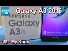 Samsung Galaxy A3 2016 - My Knox - YouTube