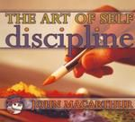The Art of Self-Discipline