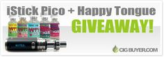Giveaway Contest for an iStick Pico 75W Kit  Happy Tongue E-Juice (5 x 30ml)