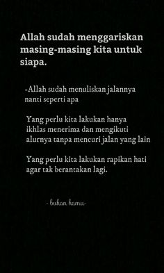 Quotes move on Islamic Love Quotes, Islamic Inspirational Quotes, Muslim Quotes, Religious Quotes, Quotes Rindu, Story Quotes, People Quotes, Words Quotes, Jodoh Quotes