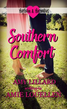 Book 2 in the Mayhem and Magnolias series by Amy Lillard writing as Amie Louellen. Southern Comfort, Magnolias, 2 In, Amy, Ebooks, Romance, Writing, Poster, Magnolia Trees