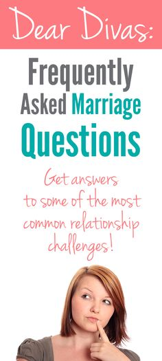 Clear answers to relationship challenges plus ideas from the Divas about solutions. Great tips for frequently asked questions about marriage.