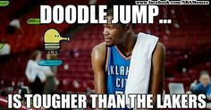 Doodle jump... Is tougher than the Lakers