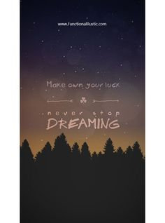Make your own luck. Never stop dreaming. www.FunctionalRustic.com #quote #quoteoftheday #motivation #inspiration #quotes #diy #functionalrustic #homestead #rustic #pallet #pallets #rustic #handmade #craft #affirmation #michigan #puremichigan #repurpose #recycle #dreamers #country #redirection #barn #strongwoman #inspirational #quotations #success #goals #inspirationalquotes #quotations #strongwomenquotes #puremichigan #recovery #sober