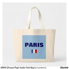 Shop PARIS (France Flag) Jumbo Tote Bag created by mundovivo. France Flag, Paris France, Paris Gifts, Canvas Tote Bags, Reusable Tote Bags, Accessories, Flag Of France, Canvas Totes