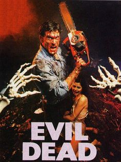 "Evil Dead-- freaks me out, that's why it's not in my other category ""movies I watch over and over""--the main character is also stupid and annoying to watch"