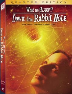 Down the Rabbit Hole. 5 hour Quantum Edition of everything - The Ultimate What the BLEEP. Down the Rabbit Hole takes the topics introduced in the original and goes deep, deep, deeper. Barry Newman, Marlee Matlin, How The Universe Works, Movies Worth Watching, Quantum Mechanics, Quantum Physics, Past Life, Rabbit Hole, Great Movies