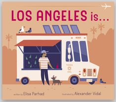 ‪Los Angeles Is ... by Elisa Parhad with art by Alexander Vidal is a cool new board book in rhyme that will captivate the littlest tourists and locals looking for a fresh new way to see the City of Angels. Cameron + Company #boardbook #toddlers #familytravel #familytrip #losangeles #cityofangels #tourism #juvenilenonfiction #primer #kidlit kidlitart #childrensbooks #kidsbookreview #visitlosangeles   https://wp.me/p3X25n-7DZ‬