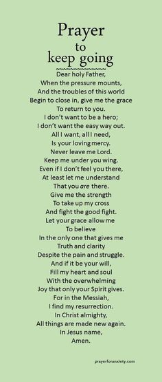 Choose to believe. A prayer to keep going and fight the good fight.