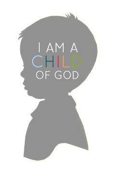 I am a Child of God! Great printable!