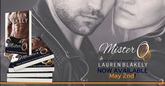 Smokin' Hot Reads: Release Blitz and Giveaway: Mister O by Lauren Blakely I Love Books, Good Books, Quote Collage, Paranormal Romance, Romance Books, Teaser, Bestselling Author, Book Lovers, Giveaway