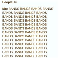 I'm so obsessed with bands