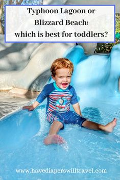 Typhoon Lagoon or Blizzard Beach, which is the best water park for toddlers and young kids? We visit the two Disney water parks to see which has the best rides, pools, and attractions for babies, toddlers, and young kids | Walt Disney World | Walt Disney World with toddlers #typhoonlagoon #blizzardbeach #disneywaterparks #waltdisneyworld
