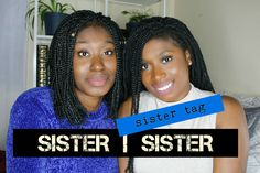 Sister Tag - many of you have sisters and would probably relate to some of the answers we gave in the sister tag! Sisters, Tags, Youtube, Youtubers, Youtube Movies, Sister Quotes