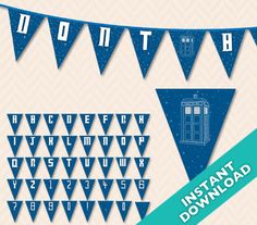 DIY Printable Doctor Who Tardis Banner ... Use by LLPapergoods, $6.00 on Etsy.  OR maybe get cardstock & scrapbook paper, stencils & DIY?  But $6 is totally a great price to NOT have to pull it all yourself (& likely costs the same as the scrapbook paper if you don't already have such supplies).  Maybe print off at Kinkos to save your own printer ink!