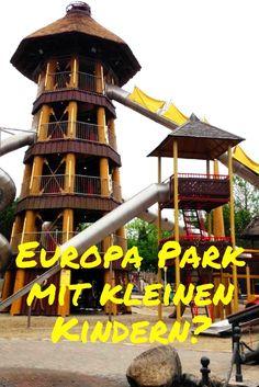 Lohnt sich der Europa Park Rust auch mit kleineren Kindern? Hier sind unsere Erfahrungen! #Freizeitpark