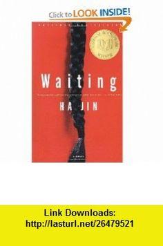 Waiting A Novel (9780375706417) Ha Jin , ISBN-10: 0375706410  , ISBN-13: 978-0375706417 ,  , tutorials , pdf , ebook , torrent , downloads , rapidshare , filesonic , hotfile , megaupload , fileserve